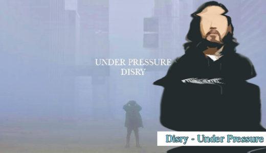 R指定、Disry『Under Pressure』を紹介